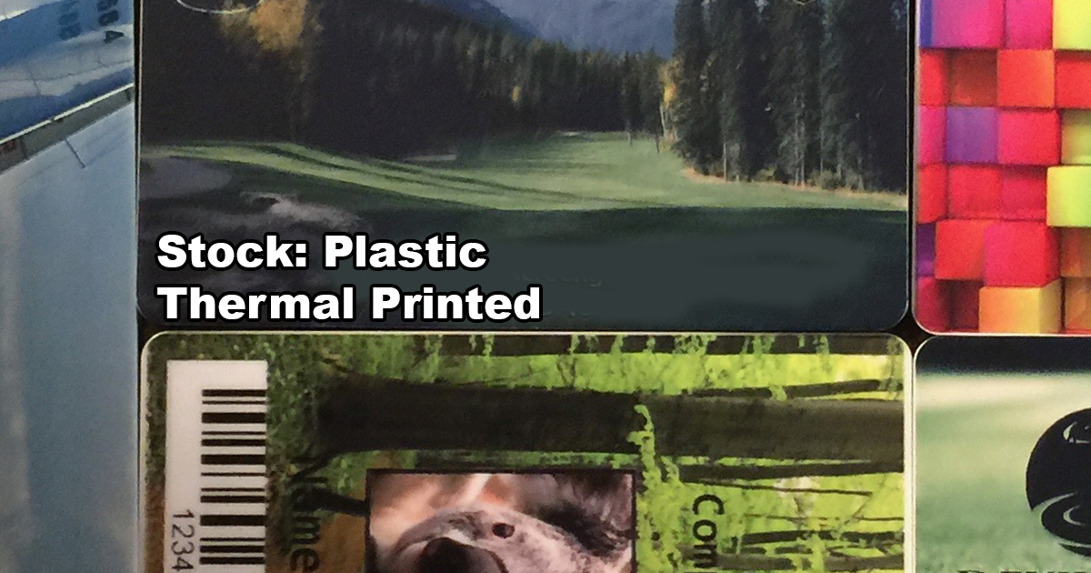 Stock: Plastic Thermal Printed